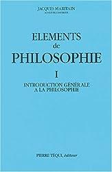Eléments de philosophie, tome 1. Introduction générale à la philosophie, 1963