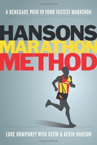 Hansons Marathon Method: A Renegade Path to Your Fastest Marathon by Humphrey, Luke (2012) Paperback