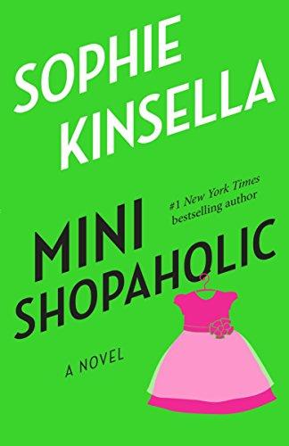 Mini Shopaholic (Shopaholic Series) por Sophie Kinsella