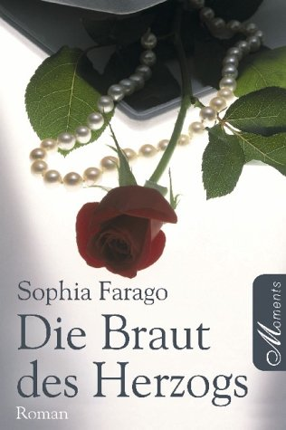 Buchseite und Rezensionen zu 'Die Braut des Herzogs' von Sophia Farago