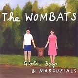 Songtexte von The Wombats - Girls, Boys & Marsupials