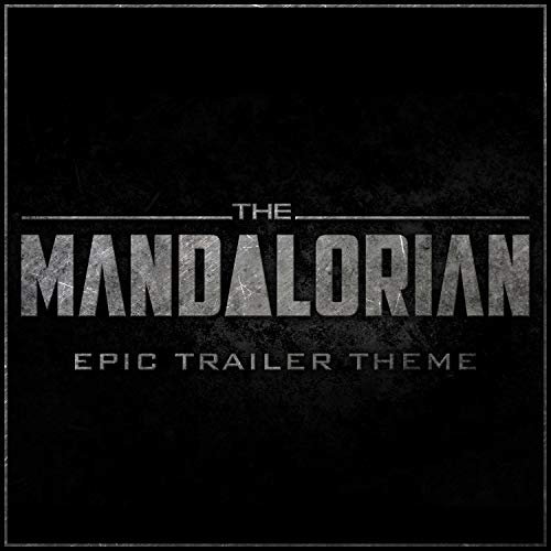 The Mandalorian - Epic Trailer Theme
