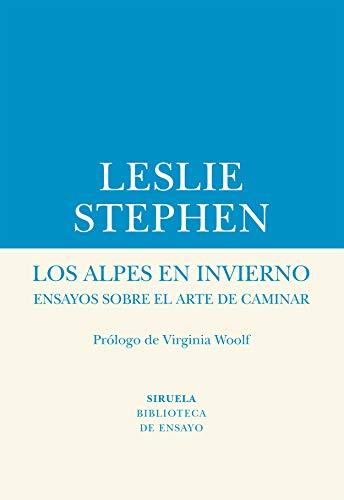 Los Alpes en invierno (Biblioteca de Ensayo / Serie menor)