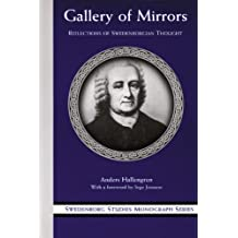 GALLERY OF MIRRORS: REFLECTIONS OF SWEDENBORGIAN THOUGHT