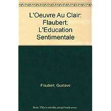 O.CL/FLAUBERT EDUC.SENTI    (Ancienne Edition)
