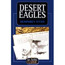 Desert Eagles (Airlife's Classics)