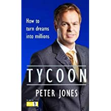 Tycoon: How to turn Dreams into Millions