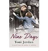 [(Nine Days)] [Author: Toni Jordan] published on (January, 2013)