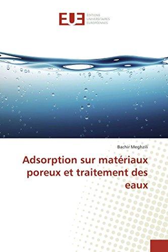 Adsorption sur matériaux poreux et traitement des eaux