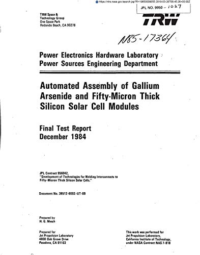Automated assembly of Gallium Arsenide and 50-micron thick silicon solar cell modules (English Edition) Cell Assembly