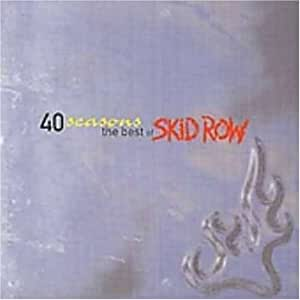 40 Seasons Best of Skid Row