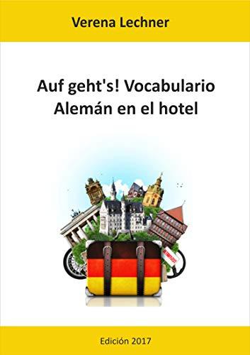 Auf geht's! Vocabulario: Alemán en el hotel por Verena Lechner