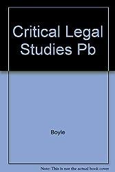 Critical Legal Studies by James Boyle (1994-12-01)