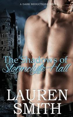 [(The Shadows of Stormclyffe Hall)] [By (author) Lauren Smith] published on (September, 2014)