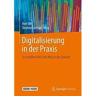 Digitalisierung in der Praxis: So schaffen KMU den Weg in die Zukunft