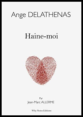 HAINE-MOI (Ange Delathenas t. 1) par Jean-Marc Allerme