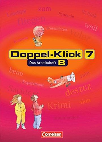 Doppel-Klick 7. Arbeitsheft. Neue Rechtschreibung, 2. Auflage Nachdr.
