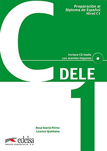 Preparacion Dele. C1. Con CD Audio. Per le Scuole superiori