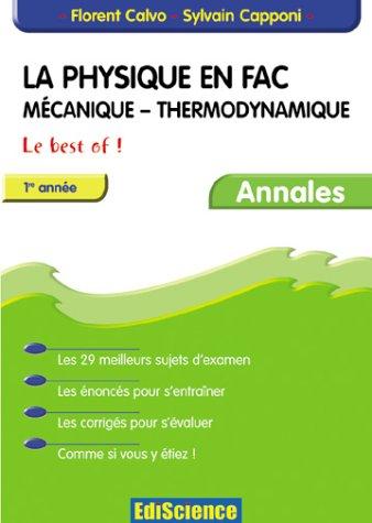 La physique en fac : Mécanique, thermodynamique, 1ère année - Le Best Of !