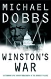 Cover of: Winston's War | Michael Dobbs