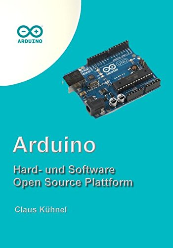 Arduino: Hard- und Software Open Source Plattform (Arduino-software)