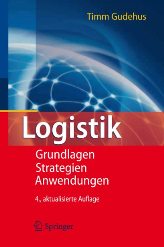 Logistik: Grundlagen - Strategien - Anwendungen
