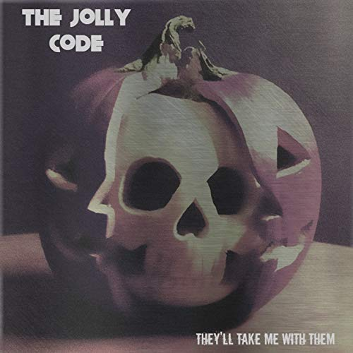 They'll Take Me With Them (Halloween 2018 EP) [Explicit]