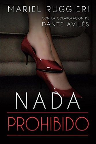 Nada prohibido (Spanish Edition)