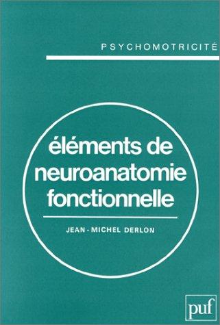 Eléments de neuroanatomie fonctionnelle