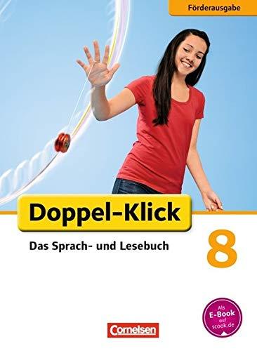Doppel-Klick - Förderausgabe: 8. Schuljahr - Inklusion: für erhöhten Förderbedarf: Schülerbuch