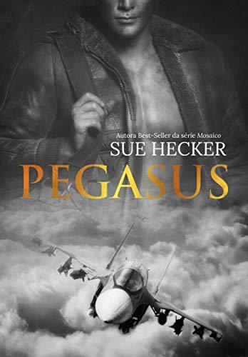 Pegasus (Esquadrão Livro 1) (Portuguese Edition)