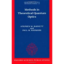 Methods in Theoretical Quantum Optics