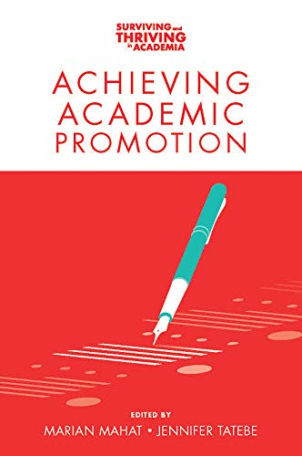 Achieving Academic Promotion (Surviving and Thriving in Academia) (English Edition)