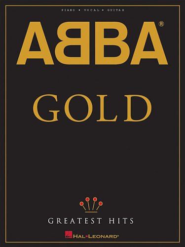 Abba - Gold: Greatest Hits (Piano/Vocal/guitar Artist Songbook)