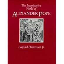 The Imaginative World of Alexander Pope