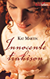 Innocente trahison : T1 - The Bride Trilogy