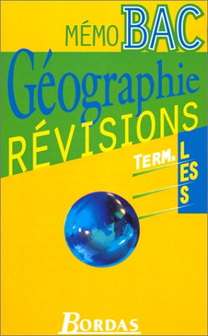MEMO BAC GEOGRAPHIE (Ancienne Edition)