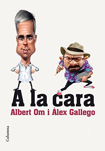 A la cara: Retrats que ens retraten (Catalan Edition)