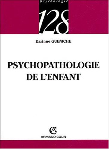 Psychopathologie de l'enfant par Karinne Gueniche