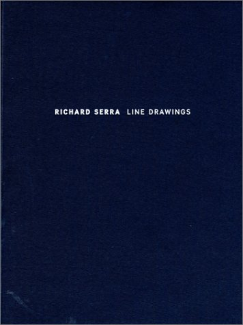 Richard Serra: Line Drawings