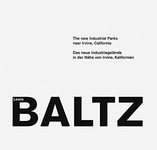 Lewis Baltz, the new industrial parks near irvine, California par Lewis Baltz