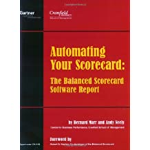 Automating Your Scorecard: The Balanced Scorecard Software Report