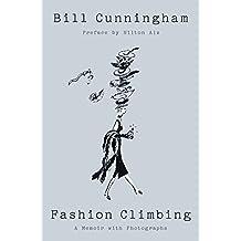 Fashion Climbing: A Memoir with Photographs (English Edition)