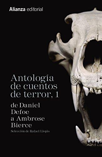 Antología De Cuentos De Terror 1. De Daniel Defoe A Ambrose Bierce (13/20) por Varios Autores