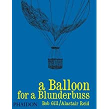 A Balloon for Blunderbuss