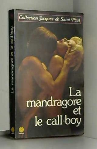 La mandragore et le call-boy par Carouges