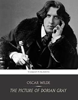 The Picture of Dorian Gray by [Wilde, Oscar]