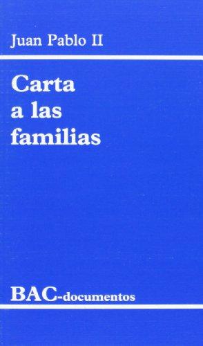 Carta a las familias: 1994 año de la familia (DOCUMENTOS) por Juan Pablo II