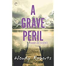 A Grave Peril (Bodies of Evidence Book 3)