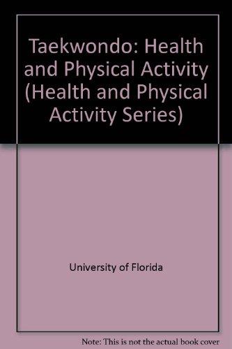 Taekwondo: Health and Physical Activity (Health and Physical Activity Series)